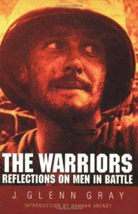 warriors-reflections-on-men-in-battle-j-glenn-gray-paperback-cover-art[1]